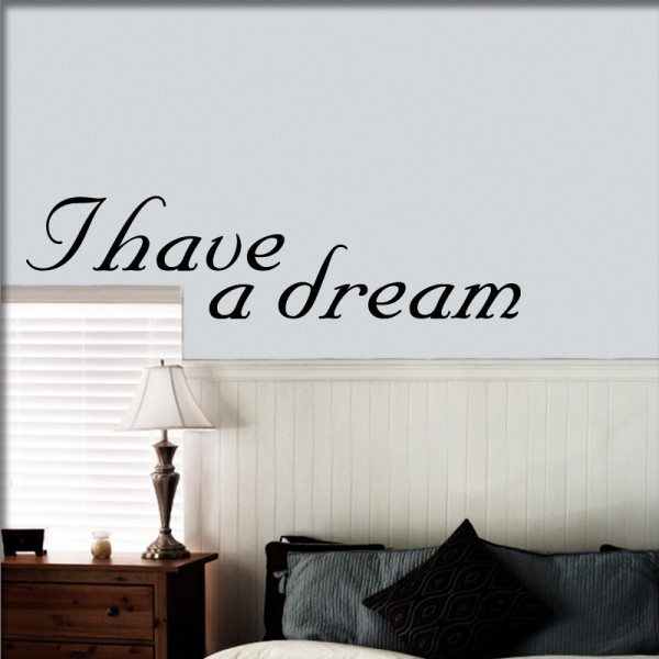 Wandtattoo I have a dream