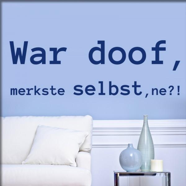 Wandtattoo War doof